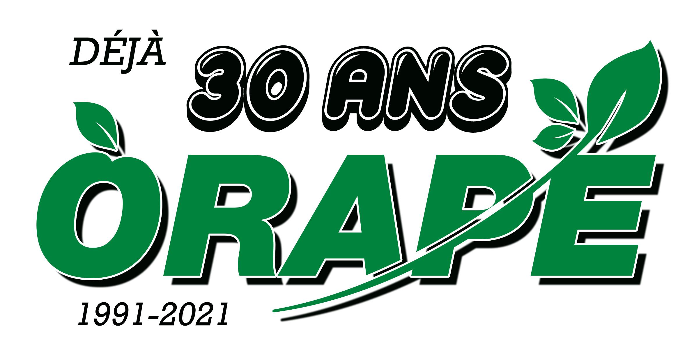 ORAPÉ - 30 ans